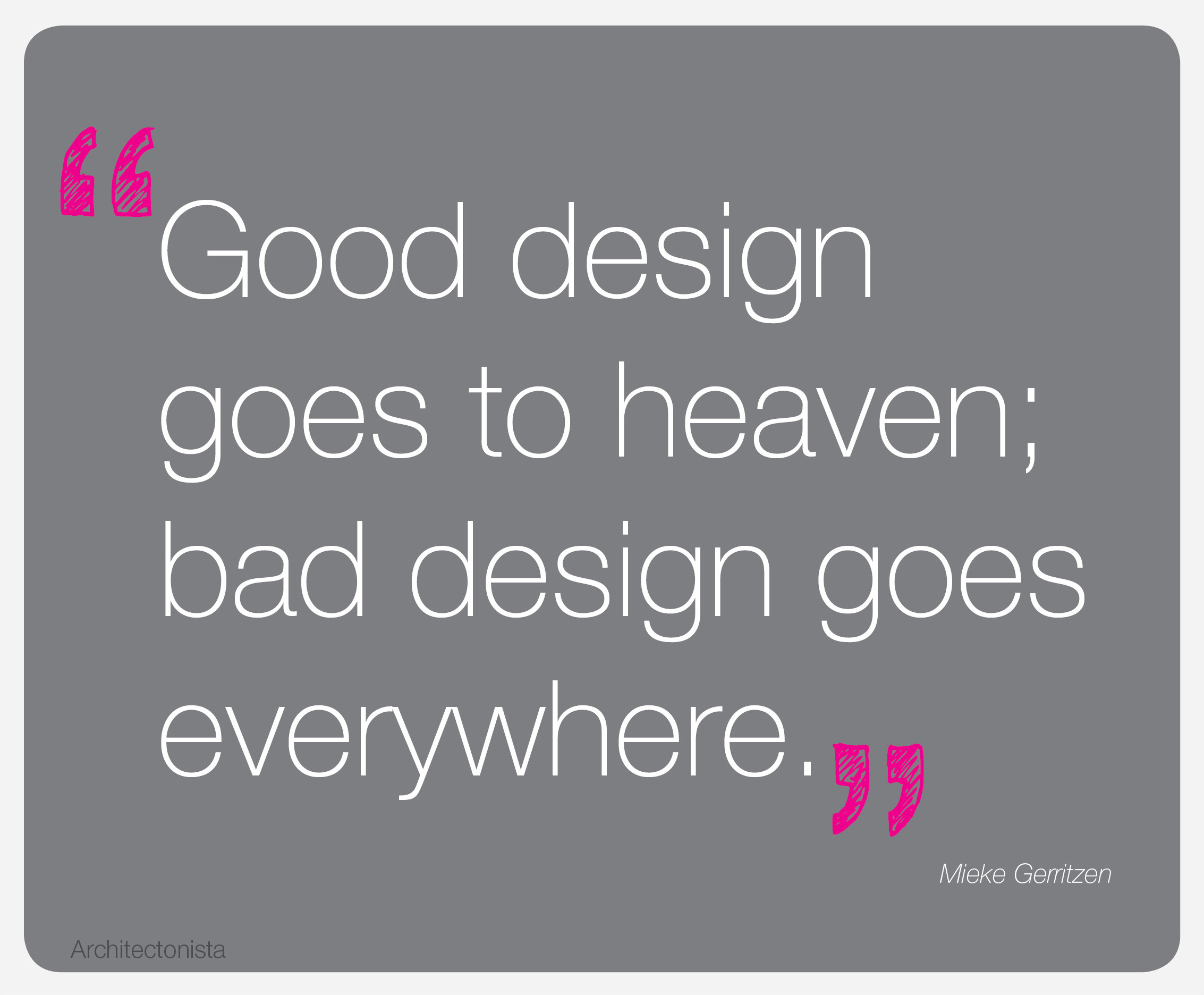 Design Quote Design Quote « The Architectonista